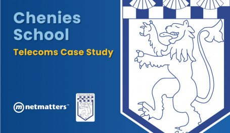Chenies School telecoms case study from Netmatters