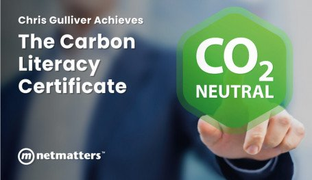 Chris Gulliver of Netmatters Achieves The Carbon Literacy Certificate