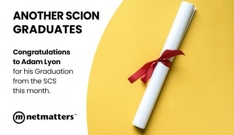 Adam Lyon has graduated the Netmatters Scion Scheme