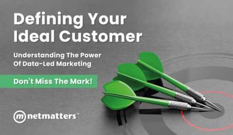 The Power Of DataLed Marketing From Netmatters