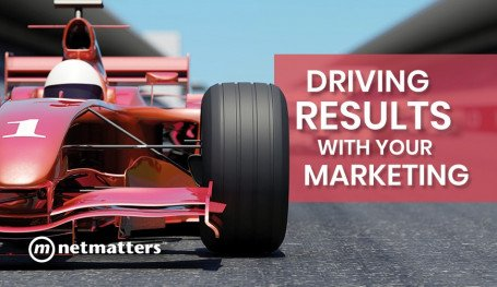 Driving Results With Your Marketing