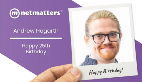 Andrew Hogarth IT Support Technician At Netmatters Celebrates his 25th Birthday