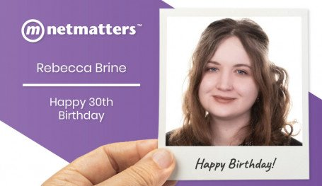 Rebecca Brine Project Manager At Netmatters Celebrates her 30th Birthday