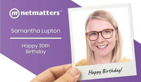 Happy 30th Birthday Samantha Lupton!