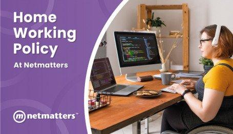 Netmatters updates it's homeworking policy