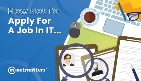 Hints and Tips for applying for a job in IT