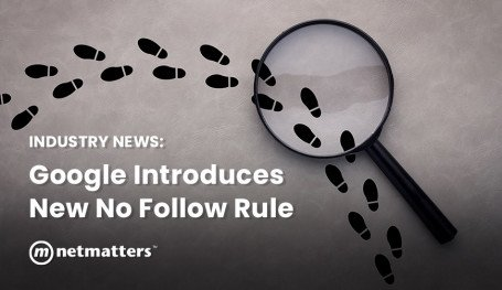 Industry News: Google Introduces New No Follow Rule