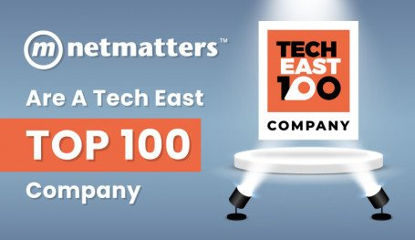 Netmatters named as a Top 100 Tech Company by Tech East