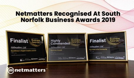 Netmatters recognised at south norfolk business awards 2019