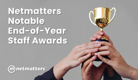 Netmatters Staff Awards
