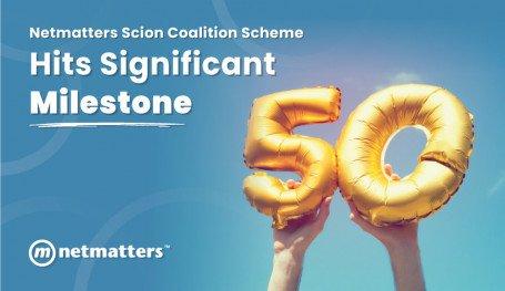 Netmatters Scion Coalition Scheme Hits Significant Milestone