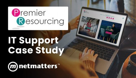 IT Support Case Study For Premier Resourcing