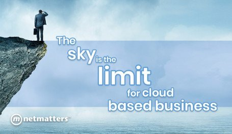 The Sky is the Limit for Cloud Based Businesses