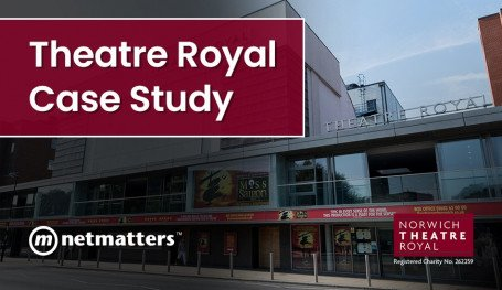 Theatre Royal Case Study