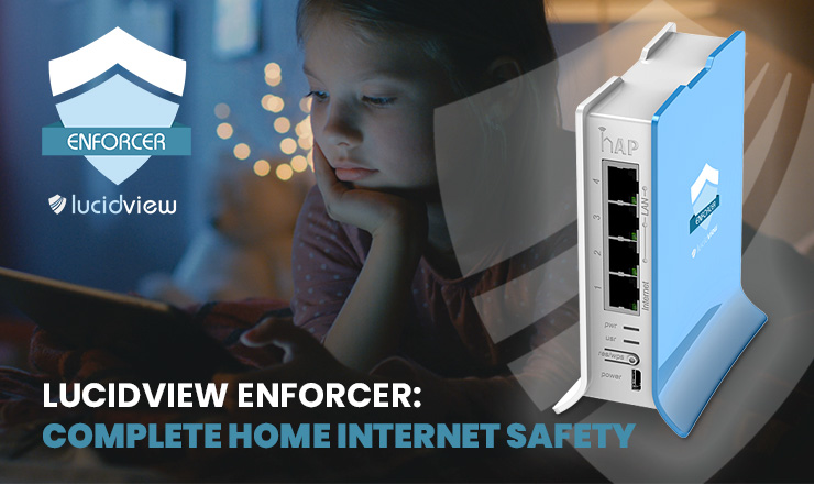 LucidView Enforcer internet security device
