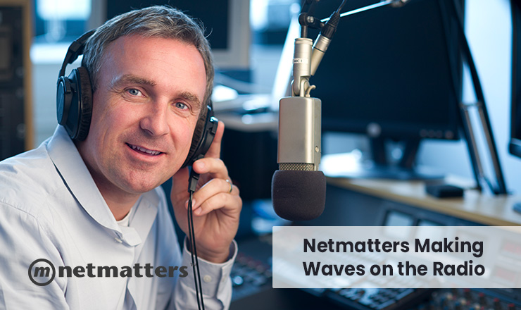 Netmatters making waves on the radio
