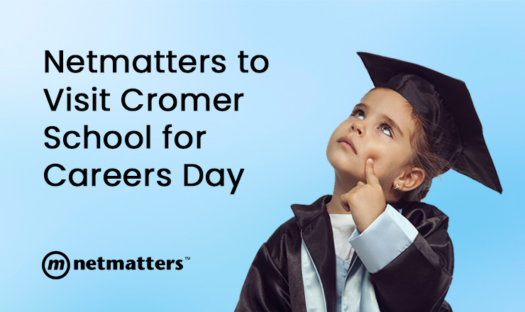Netmatters to visit Cromer School for Careers Day