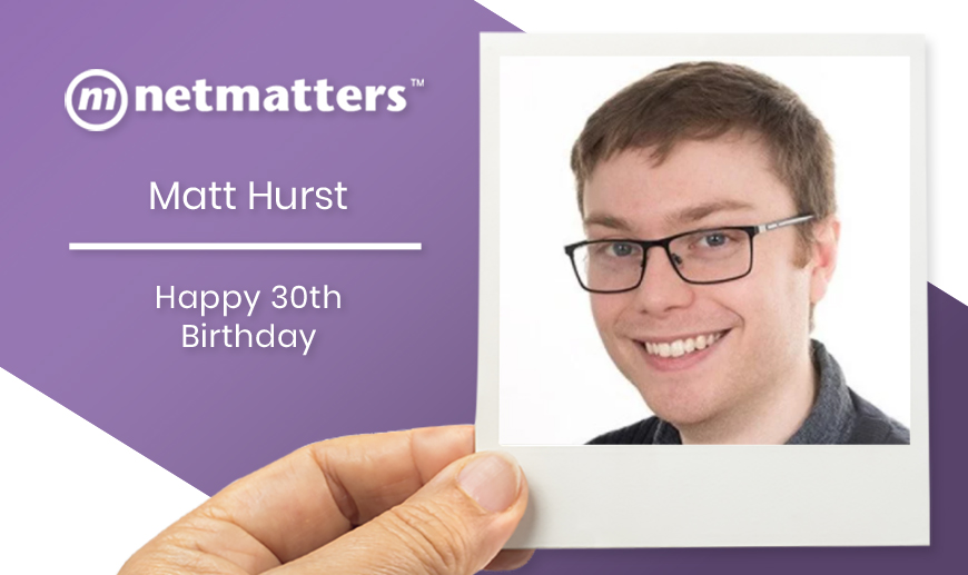 Happy 30th Birthday Matt