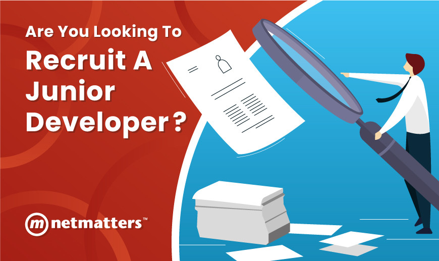Are You Looking to Recruit A Junior Developer?