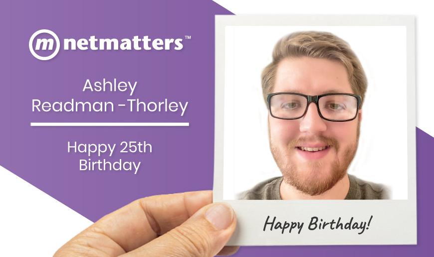 Happy 25th Birthday Ashley