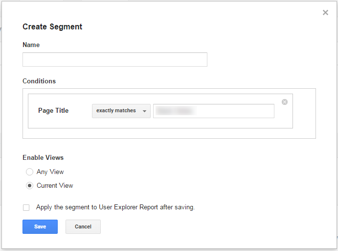 Screenshot of the Create Segment screen in Google Analytics User Explorer