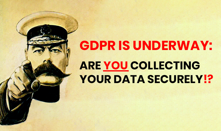 Are you collecting your data securely under GDPR?
